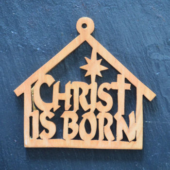 Christmas Ornament Christ is Born 084